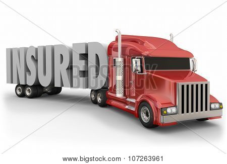Insured 3d word on a red trailer truck to illustrate insurance coverage for drivers and load being hauled stock photo