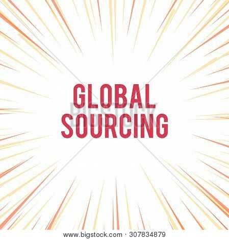 Handwriting text writing Global Sourcing. Concept meaning practice of sourcing from the global market for goods Sunburst Explosion Yellow Orange Pastel Rays Beams Depth and Perspective. stock photo