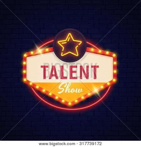 Talent Show  neon sign. Talent Show  bright sign. Show logo, emblem and label. stock photo