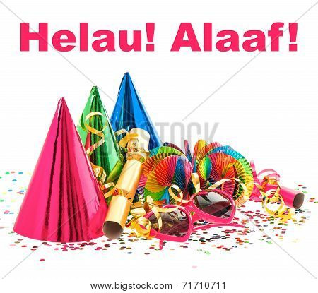 colorful decoration with garlands streamer cracker party glasses and confetti. festive accessory background. Helau! Alaaf! Ahoi! carnival slogans in german stock photo