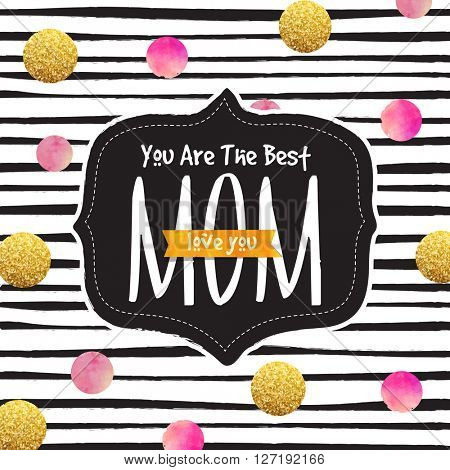 Elegant greeting card design with stylish text You are the Best Mom on creative background for Happy