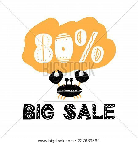 Advert card with lettering 80 big sale in scandinavian style. Vector illustration with happy crab isolated on white background. stock photo