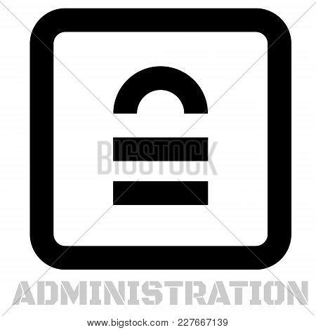 Administration conceptual graphic icon. Design language element, graphic sign. stock photo