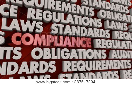 Compliance Regulation Rules Compliant Word Collage 3d Illustration stock photo