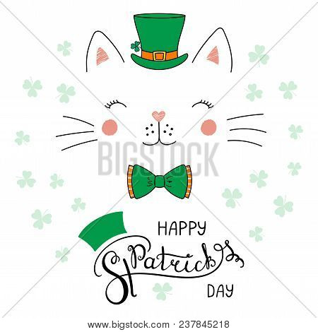 Hand drawn vector portrait of a cute funny cat in a leprechaun top hat, with text Happy Saint Patrick's day. Isolated objects on white. Vector illustration. Design concept for children, celebration. stock photo