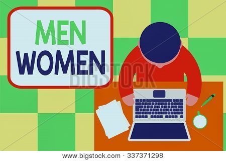 Conceptual hand writing showing Men Women. Business photo showcasing The state where in a boy or a girl turns to be a mature adult Upper view young man sitting table laptop coffee cup pen. stock photo