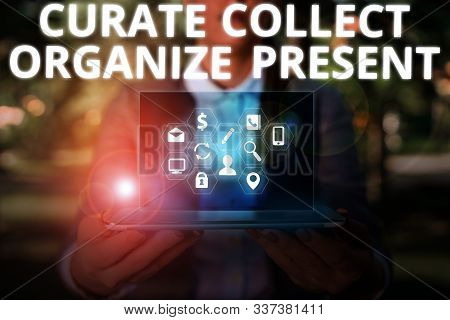 Writing note showing Curate Collect Organize Present. Business photo showcasing Pulling out Organization Curation Presenting. stock photo