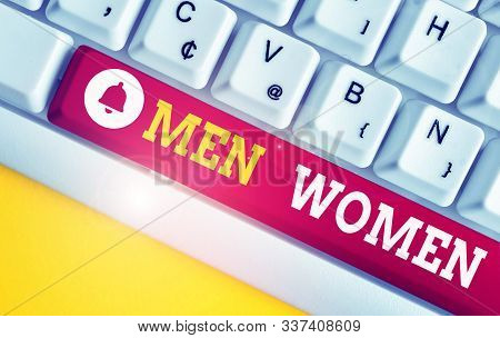 Text sign showing Men Women. Conceptual photo The state where in a boy or a girl turns to be a mature adult White pc keyboard with empty note paper above white background key copy space. stock photo