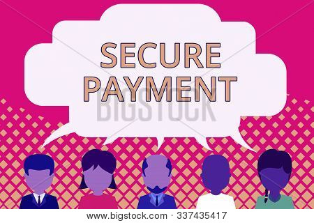 Word writing text Secure Payment. Business concept for Security of Payment refers to ensure of paid even in dispute Five different races persons sharing blank speech bubble. People talking. stock photo