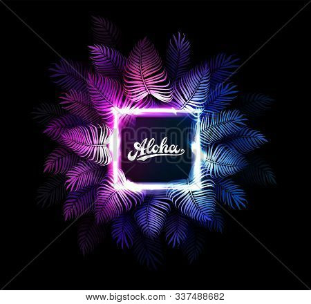 Aloha Hawaii vector background. Dark tropical summer party design with palm leaves, neon rectangle, aloha text. Hawaiian party. Exotic cyberpunk illustration for beach nightclub or dance club. stock photo