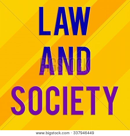 Text sign showing Law And Society. Conceptual photo Address the mutual relationship between law and society Square rectangle paper sheet loaded with full creation of pattern theme. stock photo