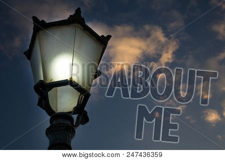 Conceptual hand writing showing About Me. Business photo showcasing Personality Behavior Attitude Character Individual Etiquette Manner Light post blue sky enlighten ideas message feelings thought stock photo