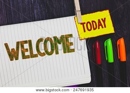 Handwriting text writing Welcome. Concept meaning Warm salutation acknowledgement for someone amiable loved thanked Papers marker pens nice art daily creative work wood colour black shadow stock photo