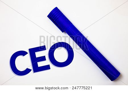 Handwriting text Ceo. Concept meaning Chief Executive Officer Head Boss Chairperson Chairman Controller Ideas messages white background blue marker feelings intentions stock photo
