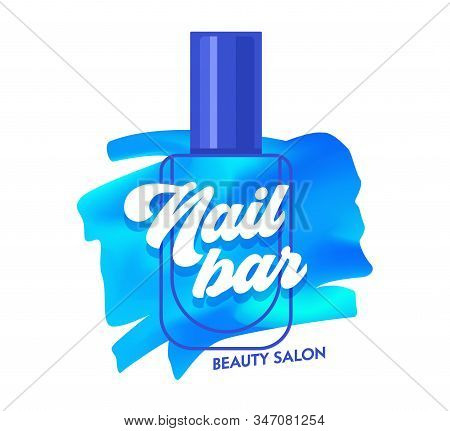 Nail Bar Creative Banner, Blue Nail Polish Stroke and Bottle Beauty Salon or Studio Logo, Sticker Tag Concept for Poster Flyer Brochure Design. Artistic Print or Icon Cartoon Flat Vector Illustration stock photo