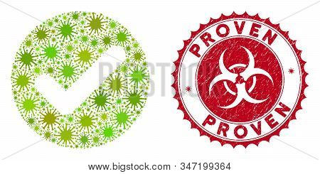 Coronavirus collage accept icon and round corroded stamp seal with Proven text. Mosaic vector is created with accept icon and with randomized bacteria items. Proven stamp seal uses biohazard style, stock photo