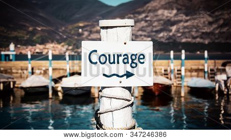 Street Sign the Direction Way to Courage stock photo