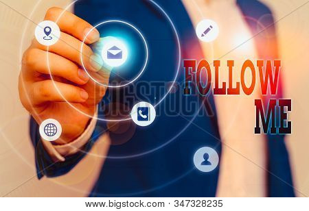 Text sign showing Follow Me. Conceptual photo Inviting a demonstrating or group to obey your prefered leadership. stock photo