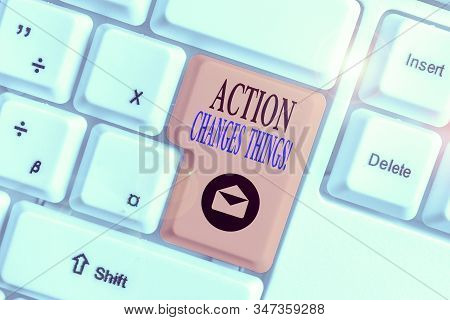 Conceptual hand writing showing Action Changes Things. Business photo text start doing something against problem resolve or achieve it. stock photo