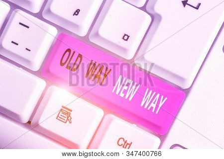 Writing note showing Old Way New Way. Business photo showcasing The different way to fulfill the desired purposes. stock photo