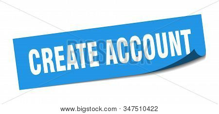 create account sticker. create account square sign. create account. peeler stock photo