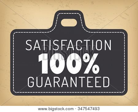 Tag geometrical icon satisfaction 100 percent guaranteed. Advertising promotion and insurance logotype with patch frame. Guarantee logotype in black color with border, business retail sticker vector stock photo