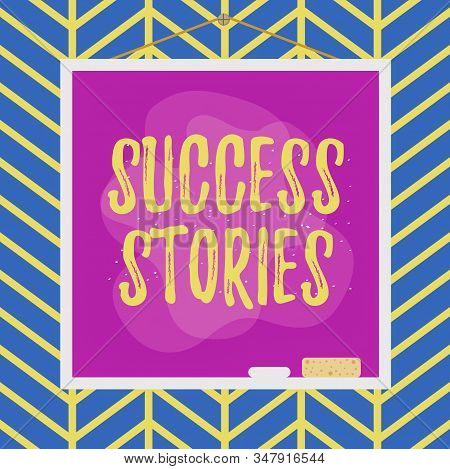 Handwriting text writing Success Stories. Concept meaning story of something or someone that achieves great success Asymmetrical uneven shaped format pattern object outline multicolour design. stock photo