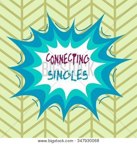 Conceptual hand writing showing Connecting Singles. Business photo showcasing online dating site for singles with no hidden fees Asymmetrical uneven shaped pattern object multicolour design. stock photo