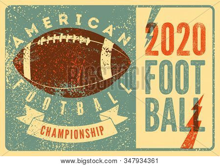 American Football Championship 2020 typographical vintage style poster. Retro vector illustration. stock photo