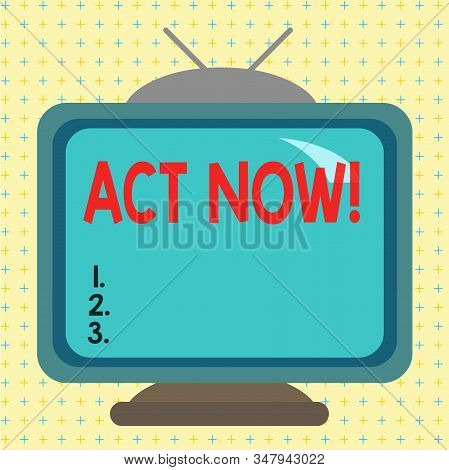Text sign showing Act Now. Conceptual photo fulfil the function or serve the purpose of Take action Do something Square rectangle old multicoloured painting television picture wood design. stock photo