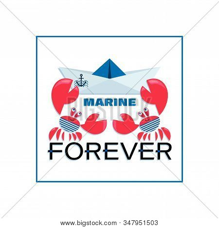 Marine emblem. Crab Sailor. MARINE FOREVER. Funny red crabs with a paper boat. Design for t-shirts with the inscription, children's print for boys and girls. stock photo