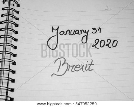 Deadline, Brexit, 31 january 2020 handwriting  text on paper, political message. Political text on office agenda. Concept of democracy, voting, politics. Copy space. stock photo
