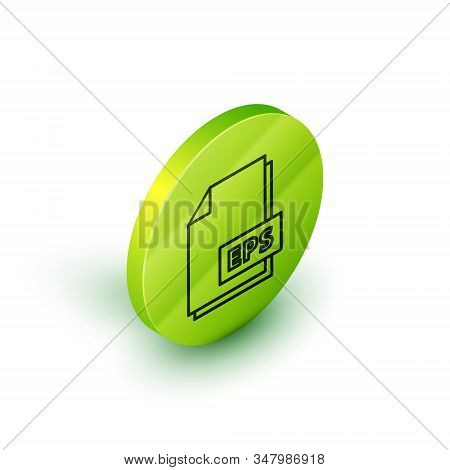Isometric line EPS file document. Download eps button icon isolated on white background. EPS file symbol. Green circle button. Vector Illustration stock photo