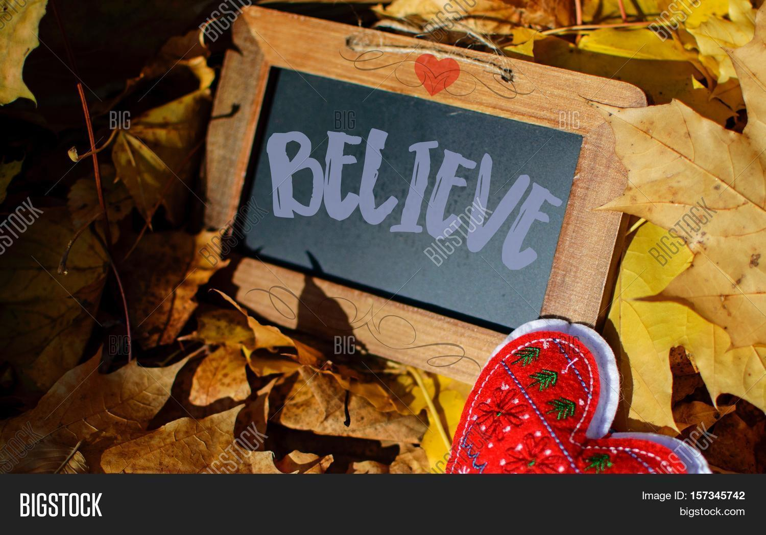 Believe,yourself,dream,dreamy,autumn,end,season,new,beginnings,card,blank,copy,space,chalk,board,wood,rustic,love,heart,shape,foliage,confidence,success,chances,take,risk,happiness,warm,scroll,make,difference,giving,Tuesday,postcard,note,encouragement,pile,charity,donation,nature,life,lifestyle,empower,message,writing,conceptual,motivational,affirmation,fall,fallen