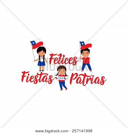 Independence Day of Chile greeting card. text in spanish: Happy Independence Day, graphic design to the Chile holiday, kids icon, children logo. Felices Fiestas Patrias stock photo