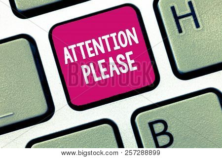 Conceptual hand writing showing Attention Please. Business photo showcasing asking people sop doing anything and concentrate with you stock photo