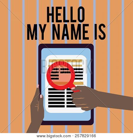 Conceptual hand writing showing Hello My Name Is. Business photo text introducing yourself to new people workers as Presentation stock photo