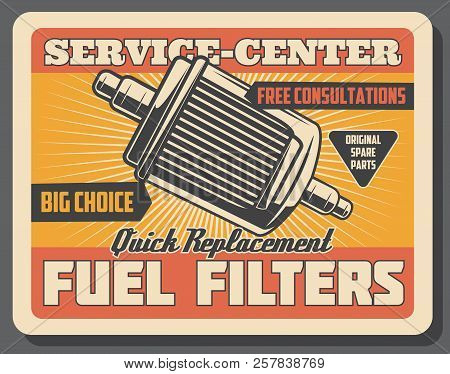 Car repair service center retro poster with fuel filters. Original auto spare parts for vehicle and transport replacement vintage billboard. Automobile repairing or fixing internal mechanisms vector stock photo