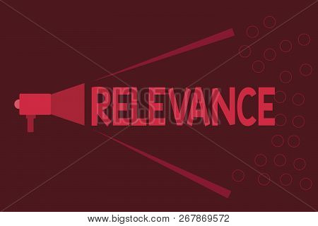 Word writing text Relevance. Business concept for Being closely connected Appropriate Important information stock photo