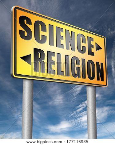 science religion relationship between belief faith and reality evidence and proof evolution or creationism road sign arrow  3D, illustration stock photo