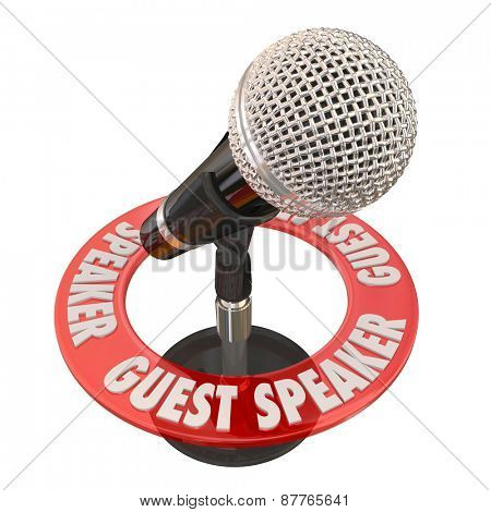 Guest Speaker words in a ring around a microphone to illustrate someone invited to give a speech to a group, panel, audience or committee stock photo