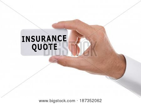 Insurance quote concept. Man holding business card with text on white background stock photo