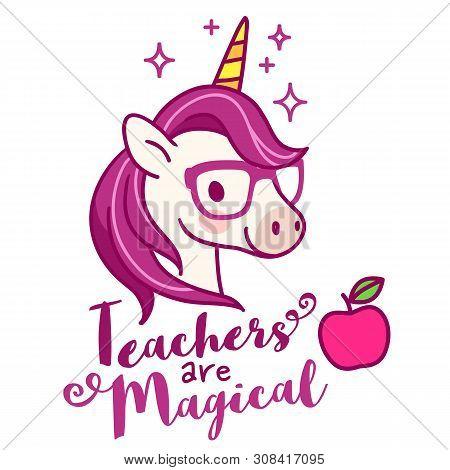 Cute Unicorn Teacher Wearing Eyeglasses, With Text \