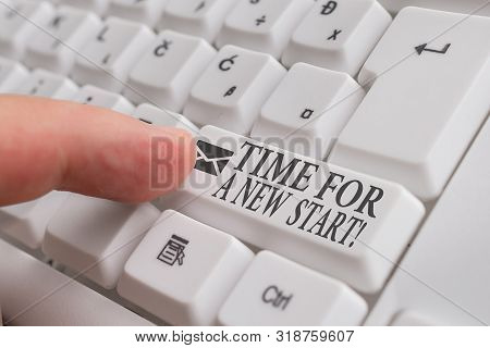 Word writing text Time For A New Start. Business concept for something is supposed to begin right now Fresh job White pc keyboard with empty note paper above white background key copy space. stock photo