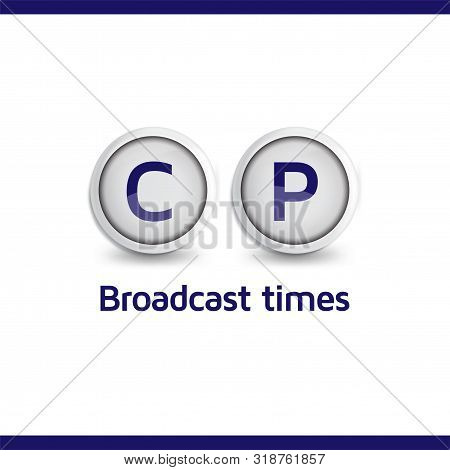 Broadcast times for children and Preschoolers Guidelines Buttons vector icon stock photo