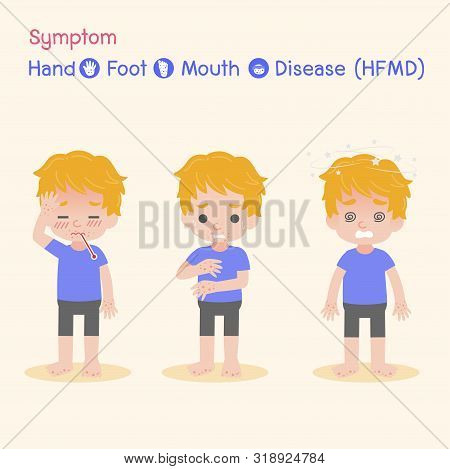 Symptom the Disease virus baby Children infected have a Blister Hand Foot Mouth Disease, HFMD in rain season, Medical Health care concept, sick, Blister, dizzy , Headache , vector character cartoon. stock photo