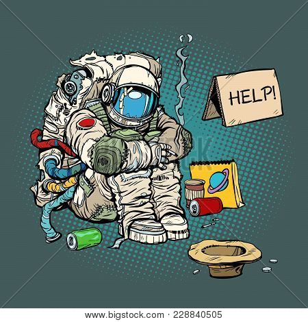 Crowdfunding concept. A poor homeless astronaut asks for money. Pop art retro comic book cartoon drawing vector illustration kitsch vintage stock photo