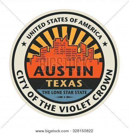 Abstract rubber stamp or label with text Austin, Texas written inside, vector illustration stock photo