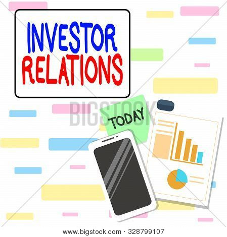 Writing note showing Investor Relations. Business photo showcasing analysisagement responsibility that integrates finance Layout Smartphone Sticky Notes with Pie Chart and Bar Graph. stock photo