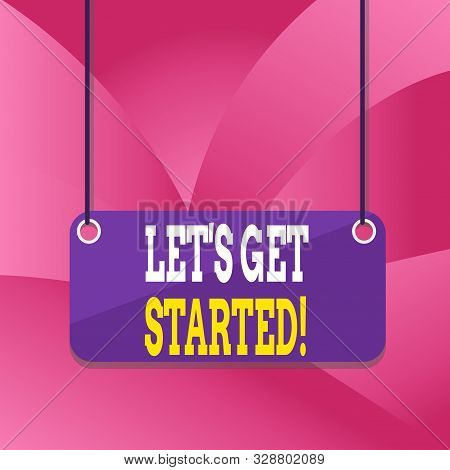 Handwriting text writing Let S Get Started. Concept meaning encouraging someone to begin doing something Board color background plank attached string panel rectangle empty surface. stock photo